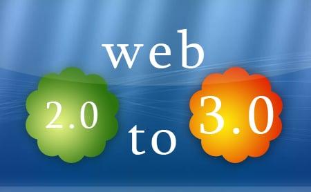 Web 2.0 to Web 3.0!