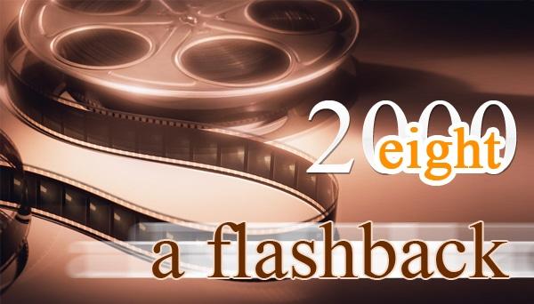 2008 A Flashback