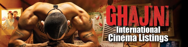 Ghajini International Cinema Listings