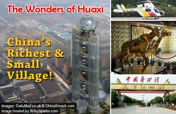 China's small and richest village Huaxi – A big sensation!