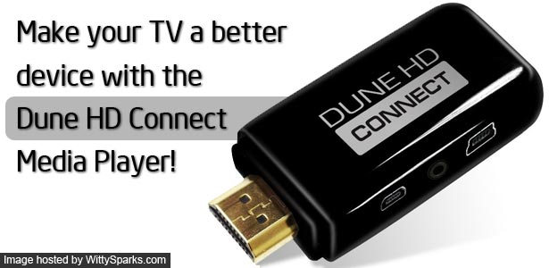DUNE HD Media Player for your Television!