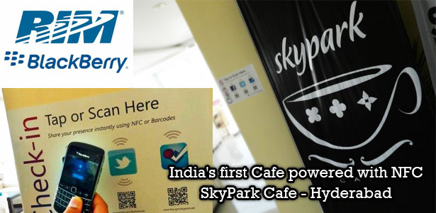 The First NFC enable cafe in India is at Hyderabad - SkyPark Cafe