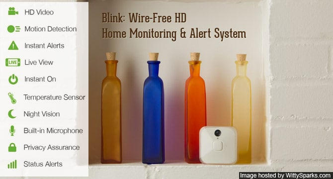 Blink: Wire-Free HD Home Monitoring & Alert System
