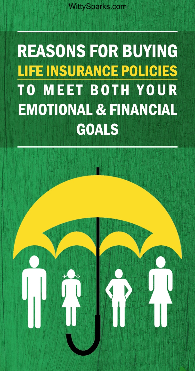 Life Insurance Policies for Financial Goals