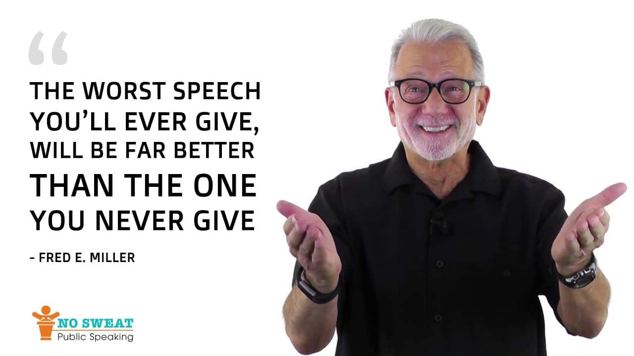 Fred Elliott Miller Public Speaking Quote